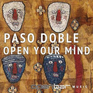 Album Open Your Mind from Paso Doble