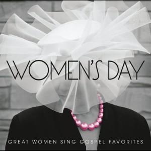 Album Women's Day (Great Women Sing Gospel Favorites) from Various Artists