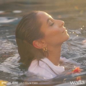 Album Pick Me (Acoustic) from Wafia