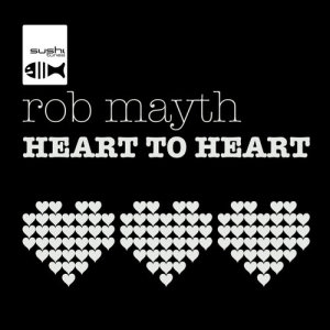Album Heart To Heart from Rob Mayth