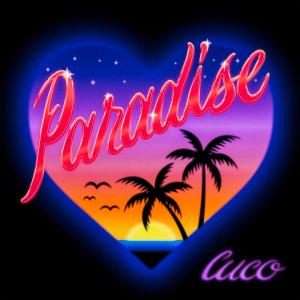 Paradise dari Cuco