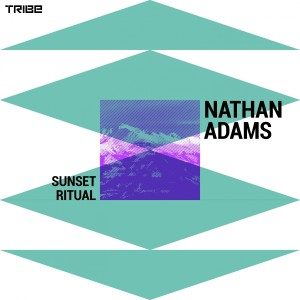 Album Sunset Ritual (Tribe Vocal) from Nathan Adams