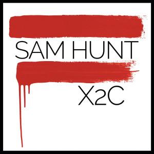Sam Hunt的專輯X2C