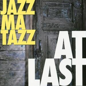 Album At Last from Jazzmatazz