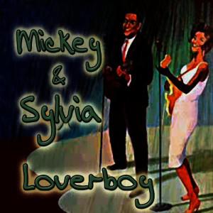 Album Loverboy from Mickey & Sylvia
