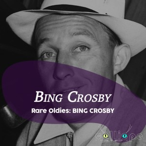 Album Rare Oldies: Bing Crosby from Bing Crosby