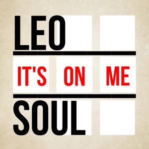 Album It's on Me from Leo Soul