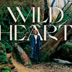 Album Wild Heart from Kim Walker-Smith