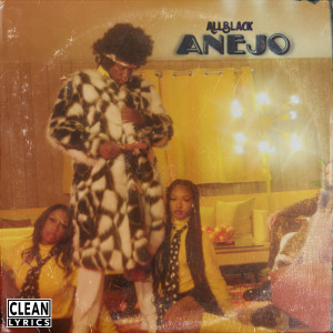 Album Anejo from ALLBLACK