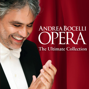 Andrea Bocelli的專輯Opera - The Ultimate Collection