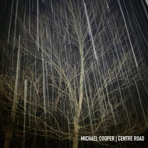 อัลบัม Centre Road ศิลปิน Michael Cooper