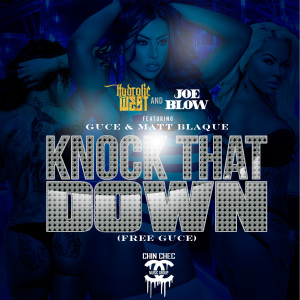 Listen to Knock That Down (Free Guce) song with lyrics from Hydrolic West