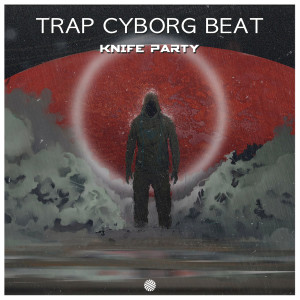 Knife Party的專輯Knife Party (Explicit)
