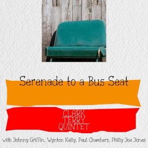 Album Serenade to a Bus Seat from Clark Terry