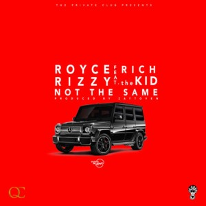 Royce Rizzy的專輯Not The Same