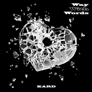 KARD 1st Single 'Way With Words' dari KARD