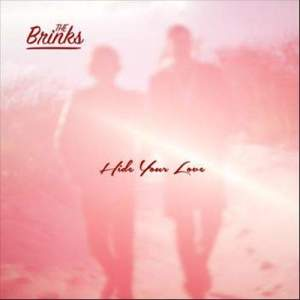 Album Hide Your Love from The Brinks