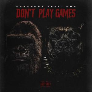 Album Don't Play Games from Casanova