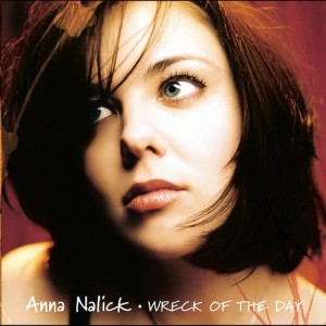 Album Wreck of the Day from Anna Nalick