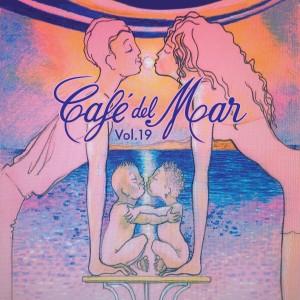 Cafe Del Mar的專輯Café Del Mar, Vol. 19, Pt. 2