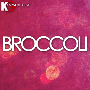 Karaoke Guru的專輯Broccoli
