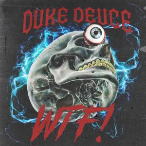 Duke Deuce的專輯WTF!