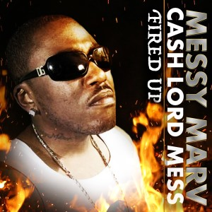 Album Fired Up (Explicit) from Messy Marv
