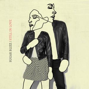 Album Still In Love from Sugar Blizz