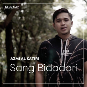 Sang Bidadari dari Azmi Alkatiri