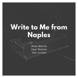Write to Me from Naples