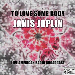 Album To Love Some Body from Janis Joplin