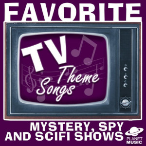 The Hit Co.的專輯Favorite Tv Theme Songs: Mystery, Spy, And Scifi Shows