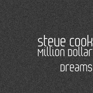 Album Million Dollar Dreams (Explicit) from Steve Cook