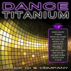 Dance DJ & Company的專輯Dance Titanium