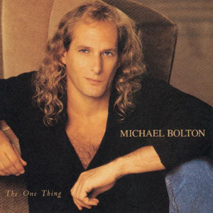 Michael Bolton的專輯The One Thing