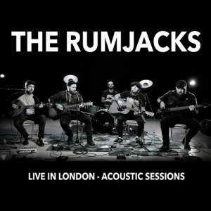 Album Live in London - Acoustic Sessions from The Rumjacks