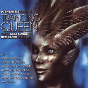 Album Trancing Queen - Great Abba Songs In New Dance Versions from DJ Ensamble
