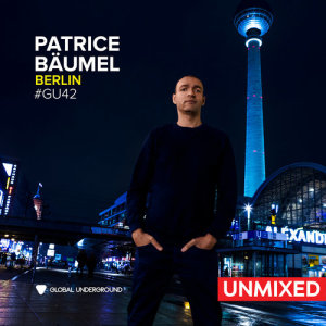 Album Global Underground #42: Patrice Bäumel - Berlin/Unmixed from Patrice Bäumel