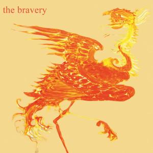 The Bravery 2005 The Bravery