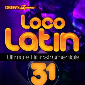 The Hit Crew的專輯Loco Latin Ultimate Hit Instrumentals, Vol. 31