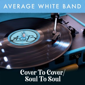 Album Cover to Cover / Soul to Soul from Average White Band