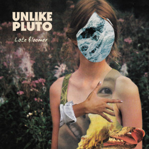 Unlike Pluto的專輯Late Bloomer