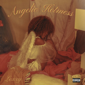 Album Angelic Hotmess from Lexxy