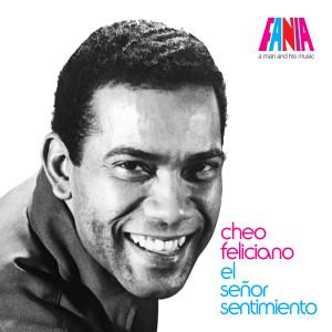 Cheo Feliciano的專輯A Man And His Music: El Señor Sentimiento