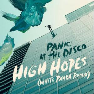 Panic! At The Disco的專輯High Hopes (White Panda Remix)