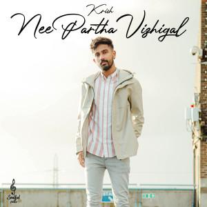 Album Nee Partha Vizhigal from Krish