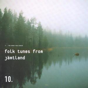 Folk Tunes From Jämtland 2001 Various Artists