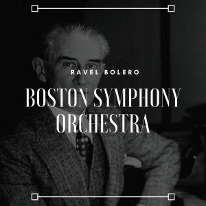 Boston Symphony Orchestra的專輯Ravel Bolero - Boston Symphony Orchestra