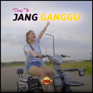 Jang Ganggu dari Dara Fu