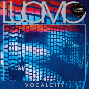 Album Vocalcity (20th Anniversary Re-Master) from Luomo
